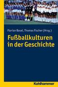 Fußballkulturen in der Geschichte