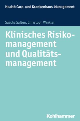 Klinisches Risikomanagement und Qualitätsmanagement