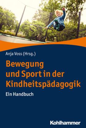 Bewegung und Sport in der Kindheitspädagogik