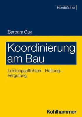 Gay   Koordinierung am Bau   Buch