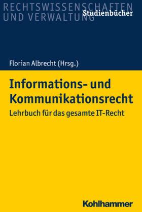 Albrecht | Informations- und Kommunikationsrecht | Buch