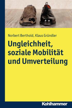 Ungleichheit, soziale Mobilität und Umverteilung
