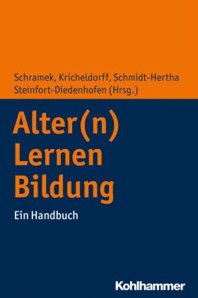 Schramek/Kricheldorff/Schmidt-Hertha | Alter(n) - Lernen - Bildung | Buch