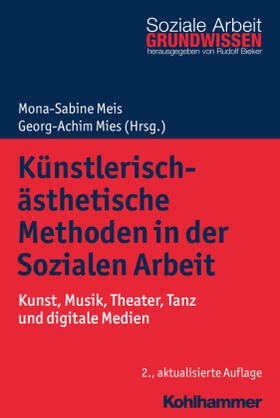 Meis / Mies | Künstlerisch-ästhetische Methoden in der Sozialen Arbeit | Buch