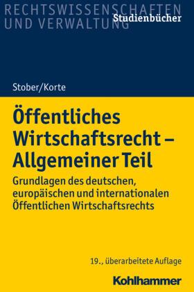 Stober / Korte | Öffentliches Wirtschaftsrecht - Allgemeiner Teil | Buch