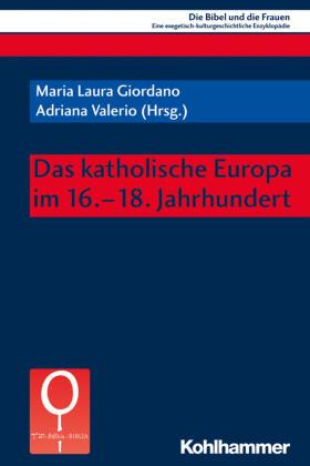 Das katholische Europa im 16.-18. Jahrhundert