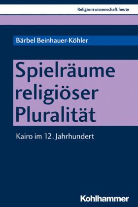 Spielräume religiöser Pluralität
