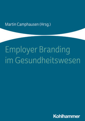 Employer Branding im Gesundheitswesen