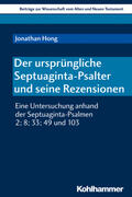 Der ursprüngliche Septuaginta-Psalter und seine Rezensionen