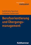 Berufsorientierung und Übergangsmanagement