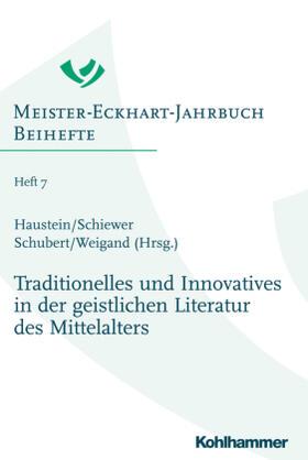 Traditionelles und Innovatives in der geistlichen Literatur des Mittelalters