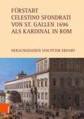 Fürstabt Celestino Sfondrati von St. Gallen 1696 als Kardinal in Rom