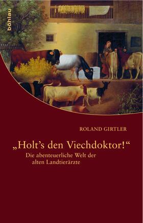 """""""Holt""""s den Viechdoktor!"""""""