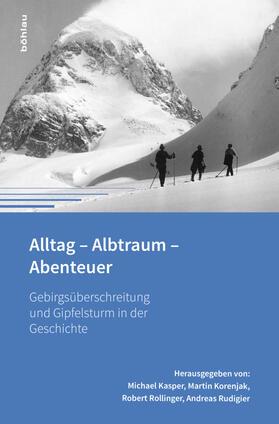 Alltag - Albtraum - Abenteuer