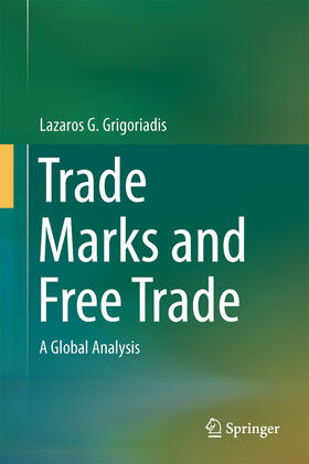 Grigoriadis | Trade Marks and Free Trade | Buch