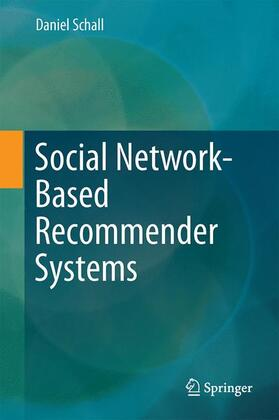 Schall | Social Network-Based Recommender Systems | Buch