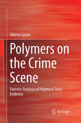 Causin | Polymers on the Crime Scene | Buch