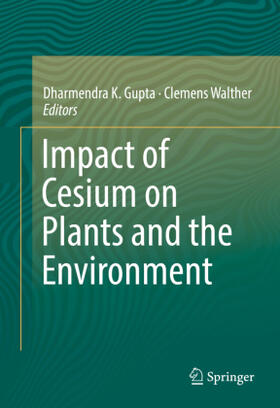 Gupta / Walther | Impact of Cesium on Plants and the Environment | Buch