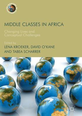 O'Kane / Kroeker / Scharrer | Middle Classes in Africa | Buch