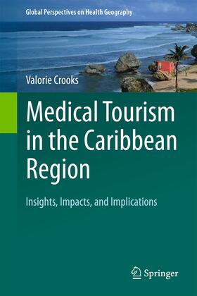 Crooks | Medical Tourism in the Caribbean Region | Buch