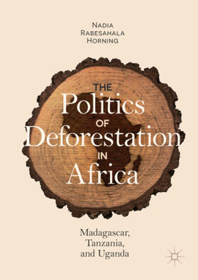 The Politics of Deforestation in Africa