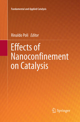 Effects of Nanoconfinement on Catalysis