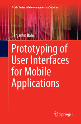 Prototyping of User Interfaces for Mobile Applications