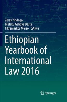 Yihdego / Desta / Merso   Ethiopian Yearbook of International Law 2016   Buch
