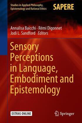 Sensory Perceptions in Language, Embodiment and Epistemology