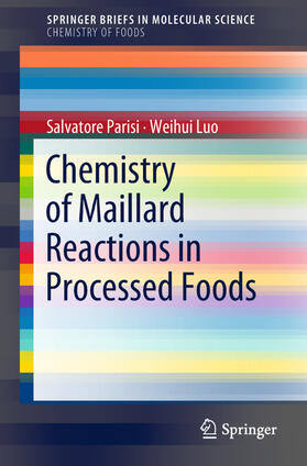 Parisi / Luo | Chemistry of Maillard Reactions in Processed Foods | Buch