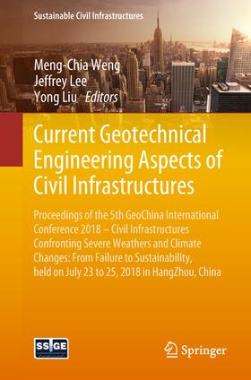 Current Geotechnical Engineering Aspects of Civil Infrastructures