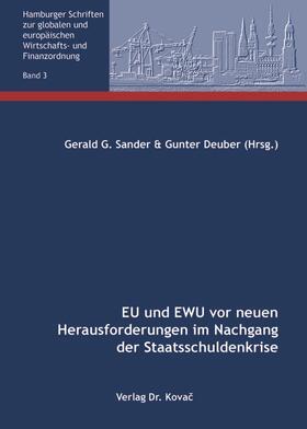 EU und EWU vor neuen Herausforderungen im Nachgang der Staatsschuldenkrise