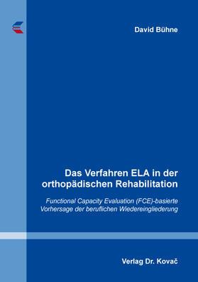 Das Verfahren ELA in der orthopädischen Rehabilitation