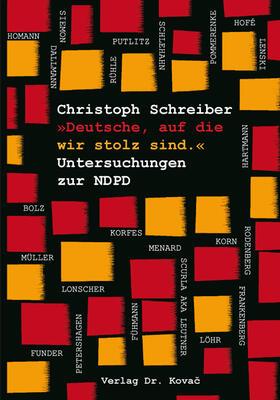 'Deutsche, auf die wir stolz sind.' Untersuchungen zur NDPD