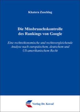 Zuschlag | Die Missbrauchskontrolle des Rankings von Google | Buch