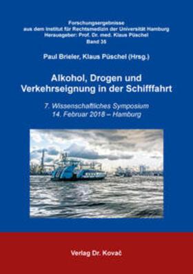 Alkohol, Drogen und Verkehrseignung in der Schifffahrt