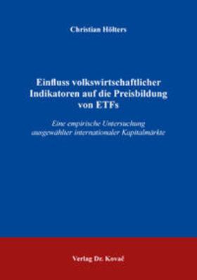 Einfluss volkswirtschaftlicher Indikatoren auf die Preisbildung von ETFs