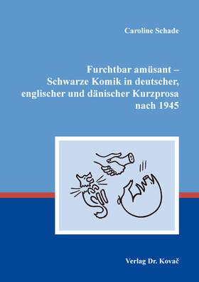 Furchtbar amüsant – Schwarze Komik in deutscher, englischer und dänischer Kurzprosa nach 1945