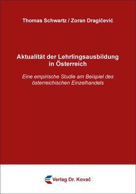 Aktualität der Lehrlingsausbildung in Österreich