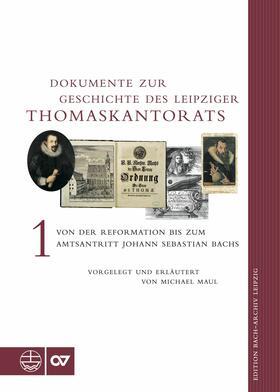 Dokumente zur Geschichte des Thomaskantorats