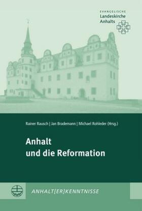 Anhalt und die Reformation