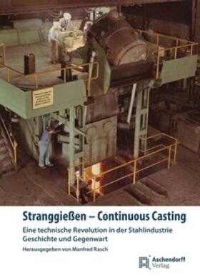 Stranggießen - Continuous Casting
