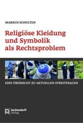 Religiöse Kleidung und Symbolik als Rechtsproblem