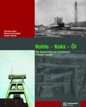 Kohle - Koks - Öl