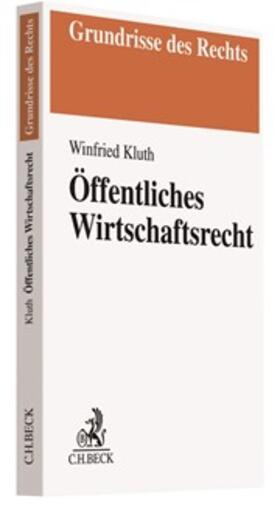 Kluth | Wirtschaftsverwaltungsrecht | Buch
