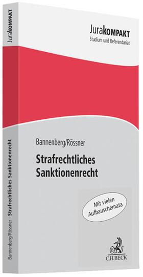 Bannenberg / Rössner | Strafrechtliches Sanktionenrecht | Buch