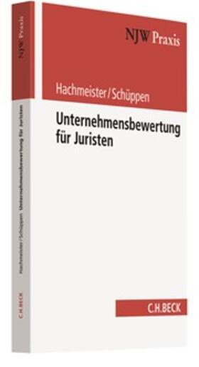 Hachmeister/Schüppen | Unternehmensbewertung für Juristen | Buch