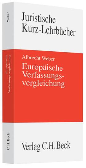 Weber | Europäische Verfassungsvergleichung | Buch