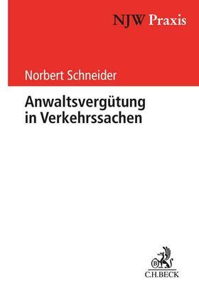 Anwaltsvergütung in Verkehrssachen | Buch