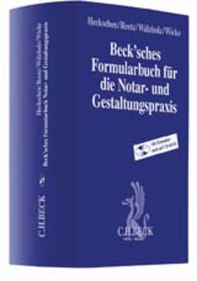 Heckschen/Reetz/Wälzholz | Beck'sches Formularbuch für die Notar- und Gestaltungspraxis | Buch